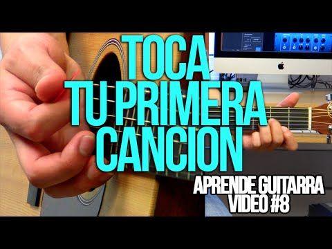 Toca tu primera canción - Aprende guitarra #8