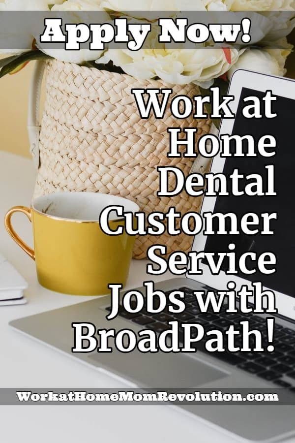 Work At Home Dental Customer Service Jobs With Broadpath