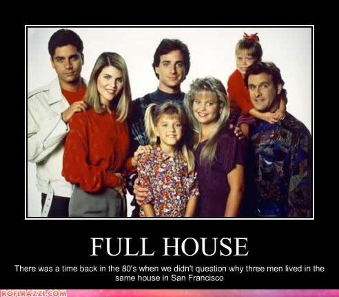 Full House, I love the show but they have a point... random-humor