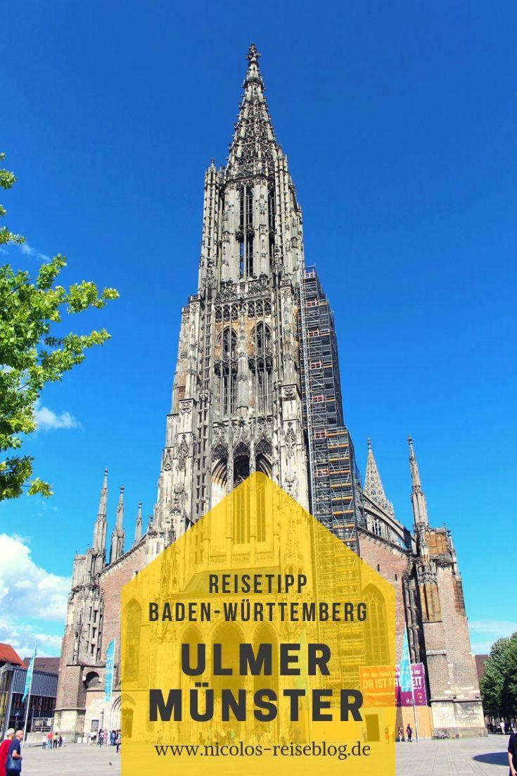 Das Ulmer Münster Die Höchste Kirche Der Welt Ulm Pinterest