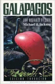 Galapagos: Una Historia Natural by Michael H. Jackson. Click to buy from Amazon