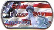 God Bless America Dog Tag or Key Chain Tag - All dog tags on this page are Authentic Military Dog Tags.   They have been used to create these unique specialty dog tags.  Most dog tags are Full Four Color with crimped side as the front.   All tags are specially priced at $ 5.00 and comes with a free hardware selection.  No embossed text available on these image dog tags. Embossing is raised lettering. www.customized-military-dog-tags.com