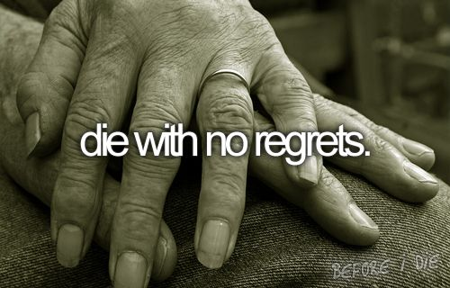 :)Bucketlist, Buckets Lists, Quote, Old Couples, Buckets List3, No Regret, Life Goals, The, Living