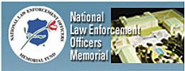 The National Law Enforcement Officers MemorialClick here to visit the website PAST, & PRESENTDid you know there was a National Law Enforcement Officers Memorial established in 1991? It honors all of America's federal, state and local law enforcers. Inscribed on the Memorial's blue-gray marble walls are the names of more than 17,000 officers who have …
