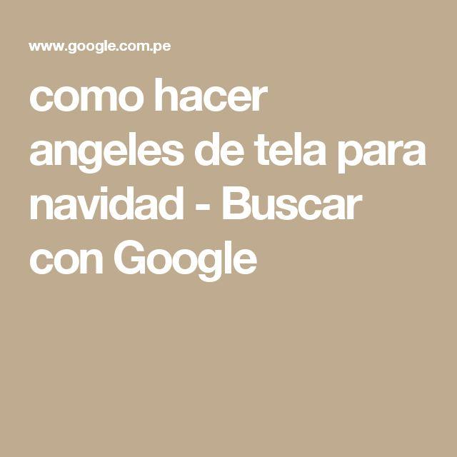 como hacer angeles de tela para navidad - Buscar con Google