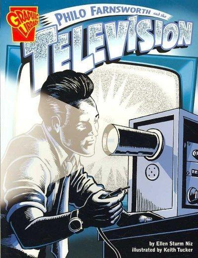 Philo Farnsworth and the Television