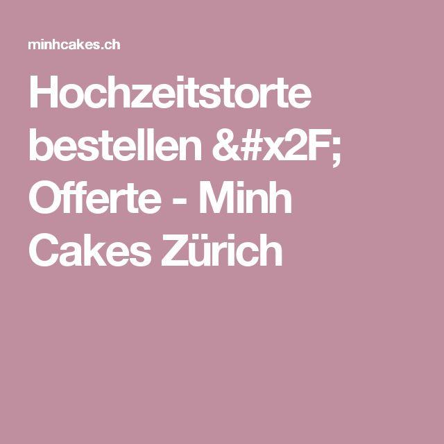 Hochzeitstorte bestellen / Offerte - Minh Cakes Zürich