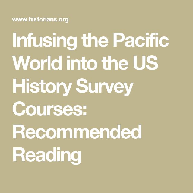 Infusing the Pacific World into the US History Survey Courses: Recommended Reading
