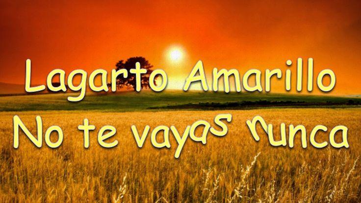 Lagarto Amarillo - No te vayas nunca [Campeon]