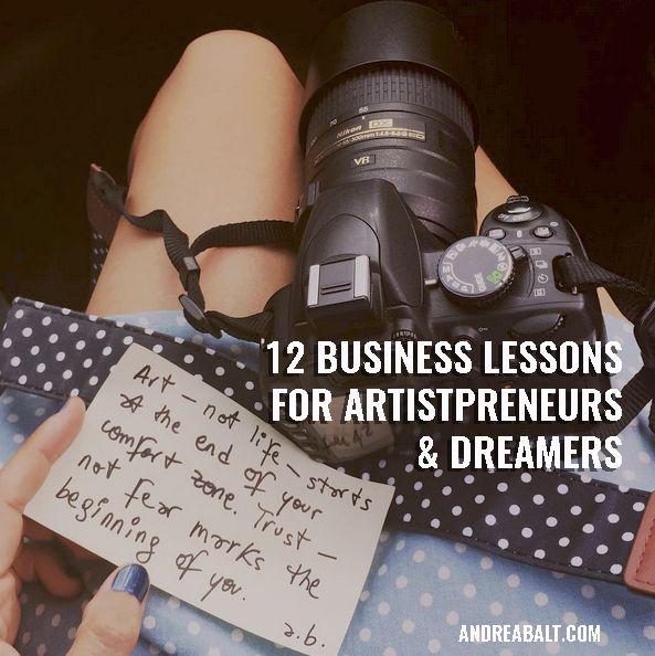 12 Vital Business Lessons for Dreamers & Artistpreneurs.