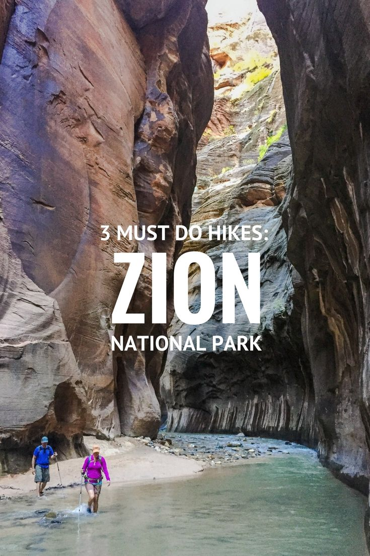 Utah Travel Tips | 3 Must Do Hikes in Zion National Parks