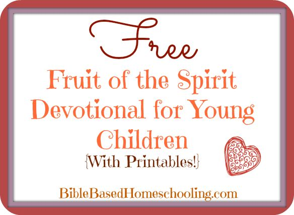 {FREE} Fruit of The Spirit Devotional for Young Children {With Printables}