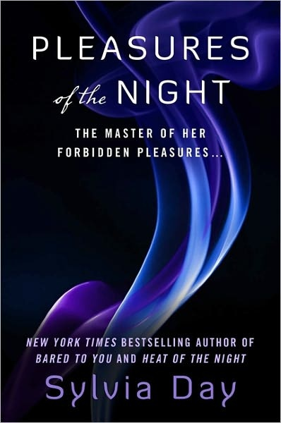 Pleasures of the Night by Sylvia Day