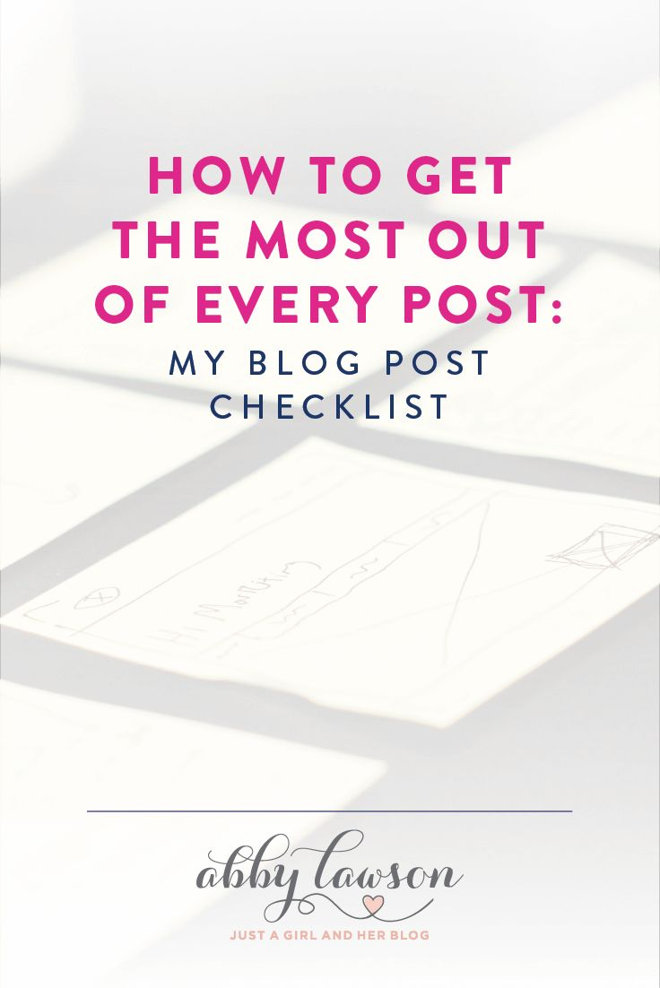 Every blog post should include these 10 things-- so helpful to know! And there's even a cute blog post checklist! Click over to the post to snag it!