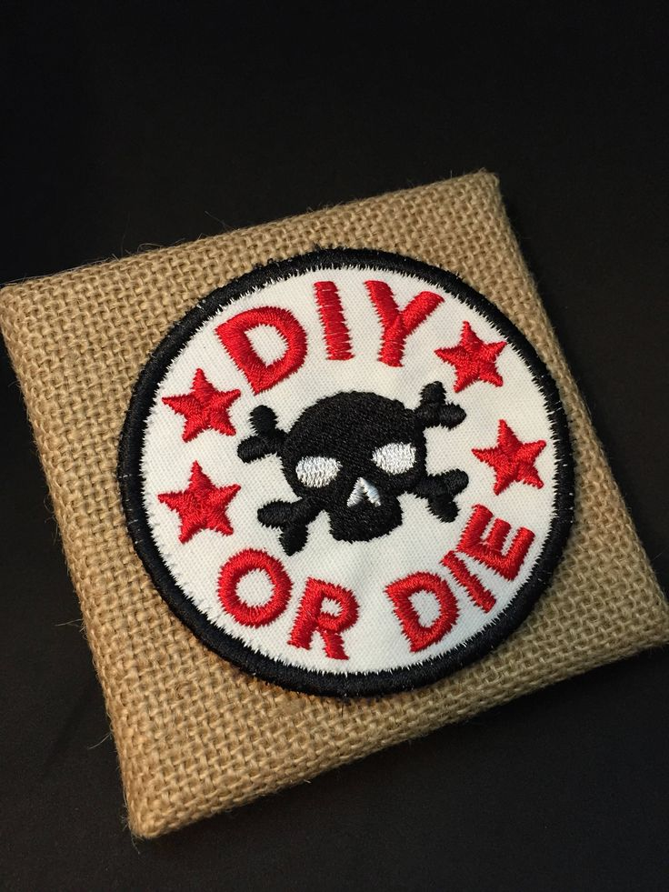 DIY or DIE Patch Sew On Patch Maker Patch by theevergreenburrow on Etsy https://www.etsy.com/ca/listing/537269343/diy-or-die-patch-sew-on-patch-maker