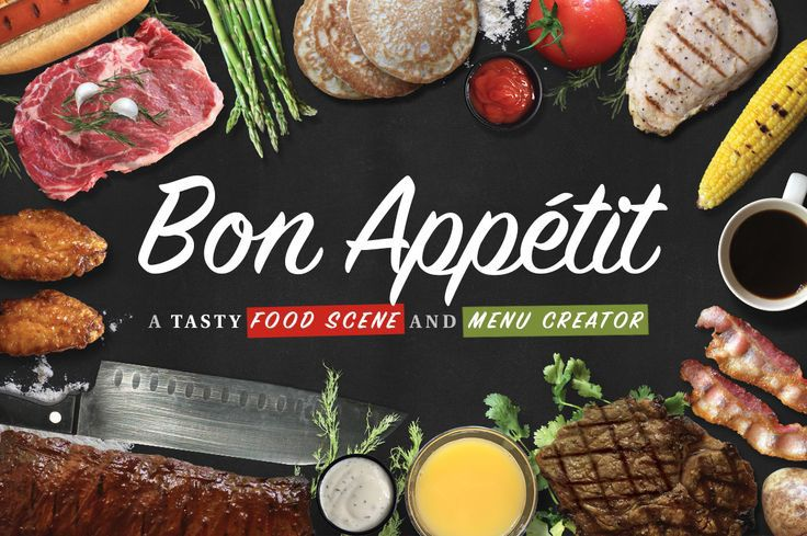 Bon Appétit is a dynamic food scene and menu creator!