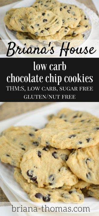 Briana's House Low Carb Chocolate Chip Cookies...THM:S, low carb, sugar free, gluten/nut free
