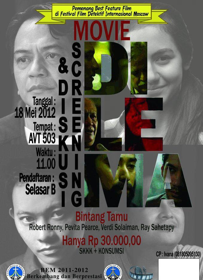 Movie Poster: Dilema,  a movie about the darker side of life in Jakarta, the capital of our country shared by Stefanny, Petra Christian University, Indonesia