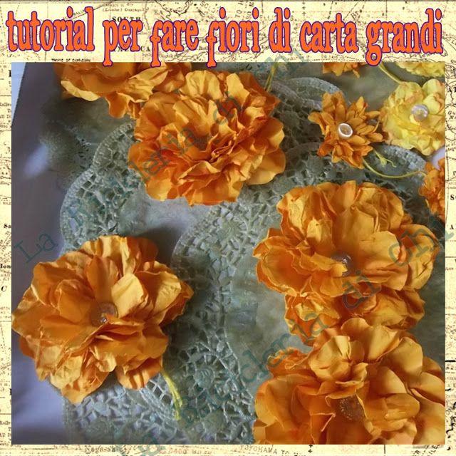 La Ricicleria di Chi: Tutorial in 12 mosse per fare i fiori di carta gra...