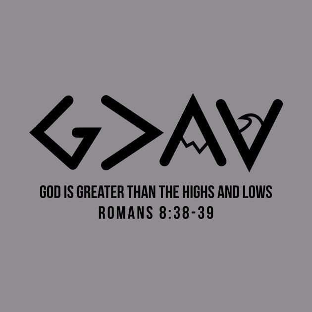 God is Greater Than The Highs and Lows Christian – Christian – Hoodie | TeePublic