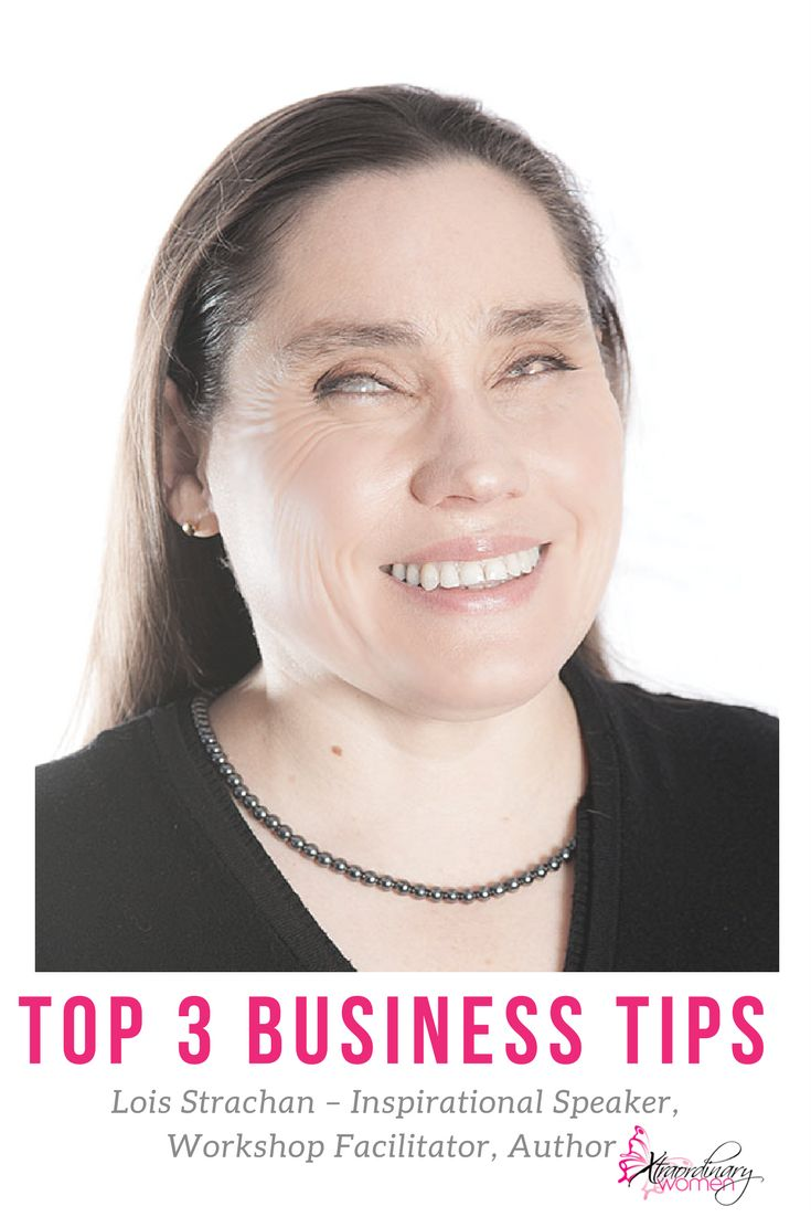 Xtraordinary Woman of the Month Lois Strachan, Author, Inspirational Speaker & Workshop Facilitator, shares her top 3 business tips
