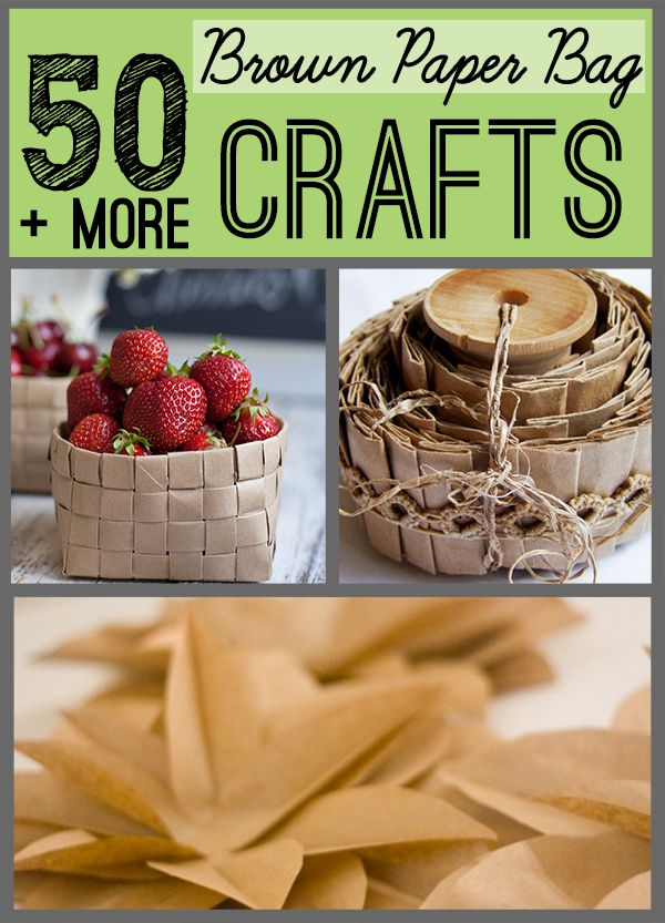 Over 50 crafts to make from Brown Paper Bags from @savedbyloves, featured @totgreencrafts