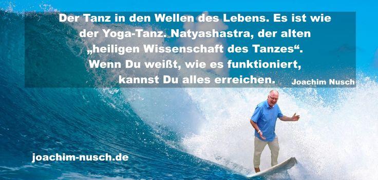 Der Tanz in den Wellen des Lebens. Es ist wie der Yoga-Tanz. Natyashastra, der a… – Joachim Nusch