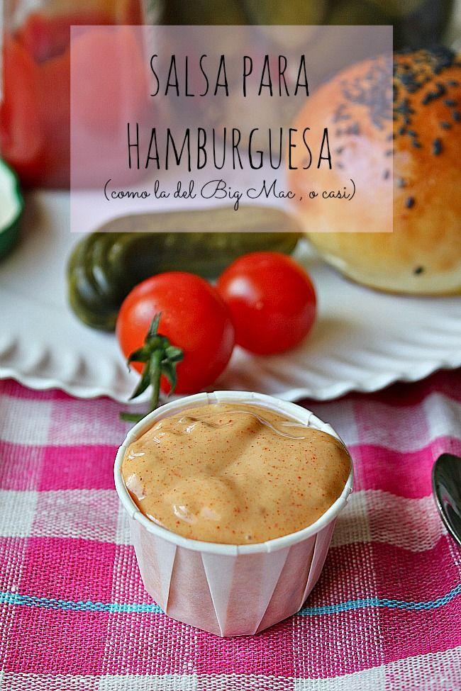 LAS SALSAS DE LA VIDA: Salsa para hamburguesa (casi como la del Big Mac)
