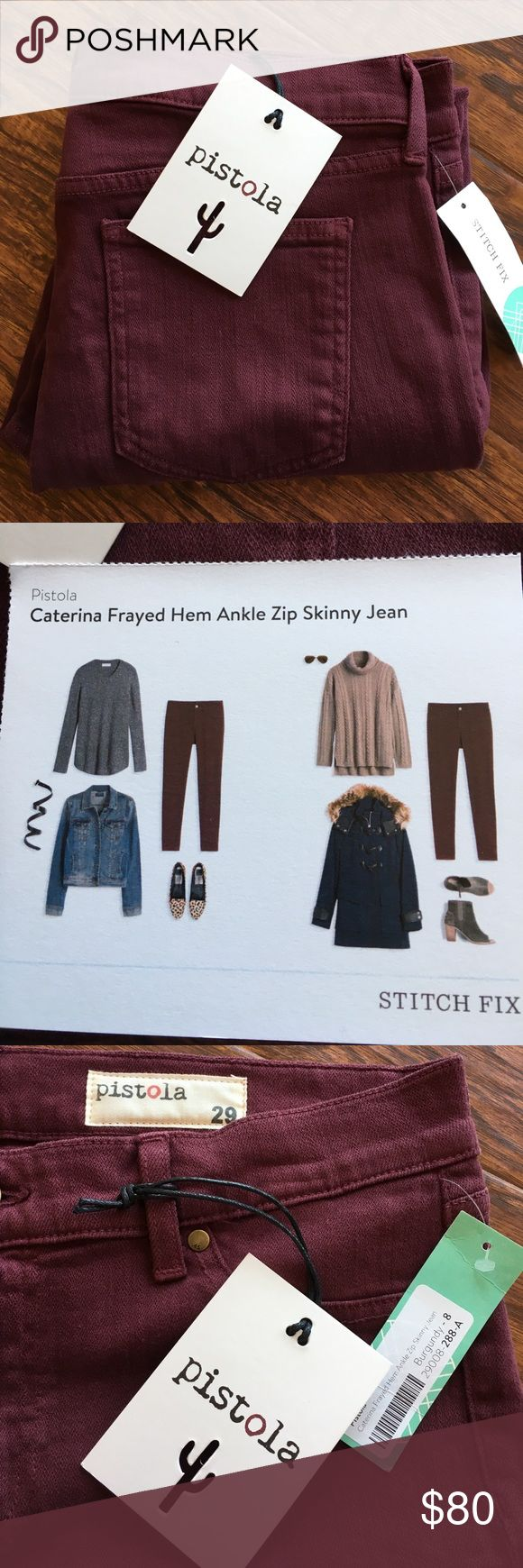 """Pistola Skinny Jean for Stitch Fix Caterina Frayed Hem Ankle Zip Skinny Jean. Burgundy. From Stitch Fix never worn new with tags. Inseam approx 26"""" with 9"""" rise. Super soft and has some stretch. Pistola Jeans Ankle & Cropped"""