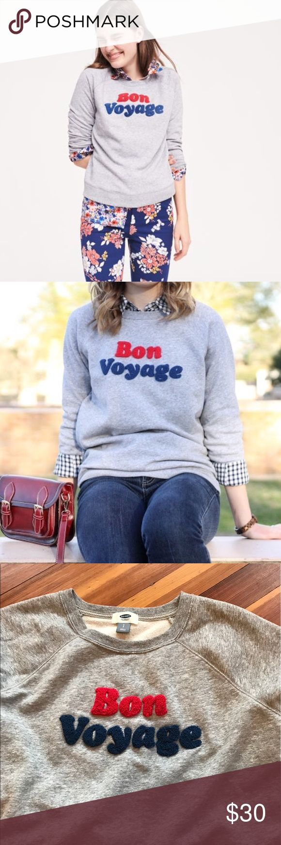 Old Navy Bon Voyage Sweatshirt Size Small Worn once and in excellent condition. No trades Old Navy Tops Sweatshirts & Hoodies