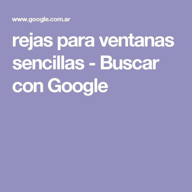 rejas para ventanas sencillas - Buscar con Google