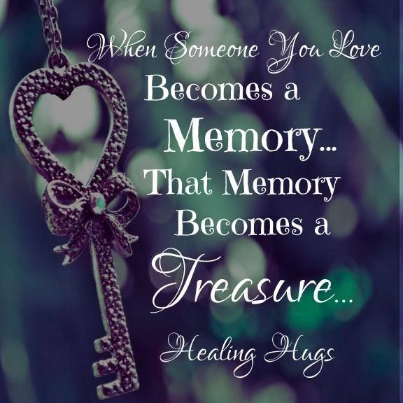 Memories Quotes, Missing Loved Ones, Healing Hugs, Inspirational Quotes,  Grief, Poems, Hero, Life Coach Quotes, Inspirational Qoutes
