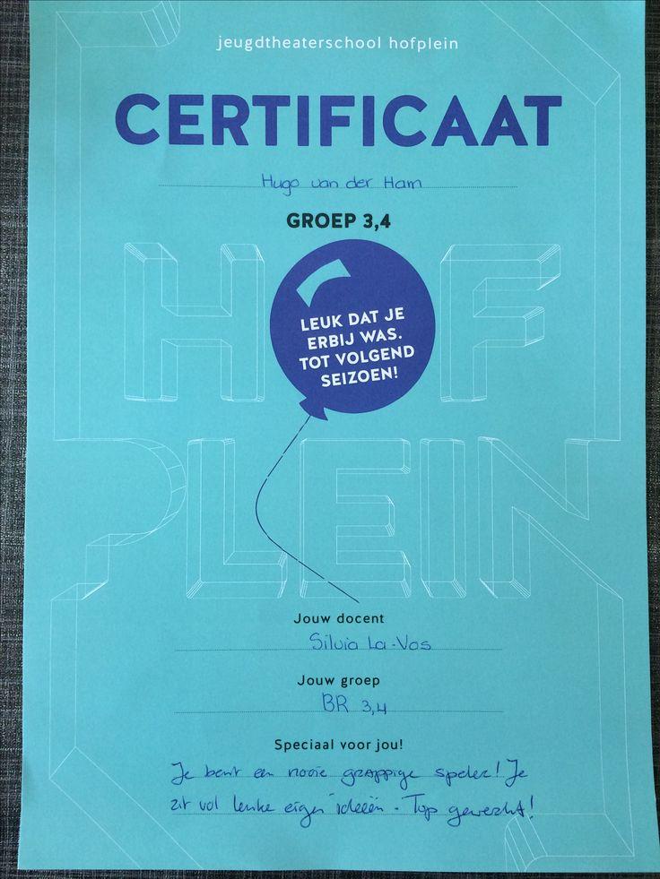 """Hugo, certificaat jeugdtheaterschool Hofplein, groep 3/4. """"Je bent een mooie grappige speler! Je zit vol leuke eigen ideeën. Top gewerkt!"""""""