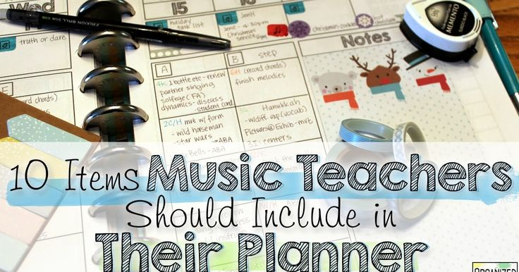 10 Items Music Teachers Should Include in Their Planner