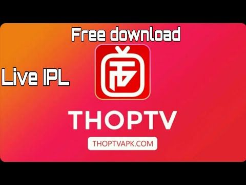 How to download Thop TV 2019 latest version download