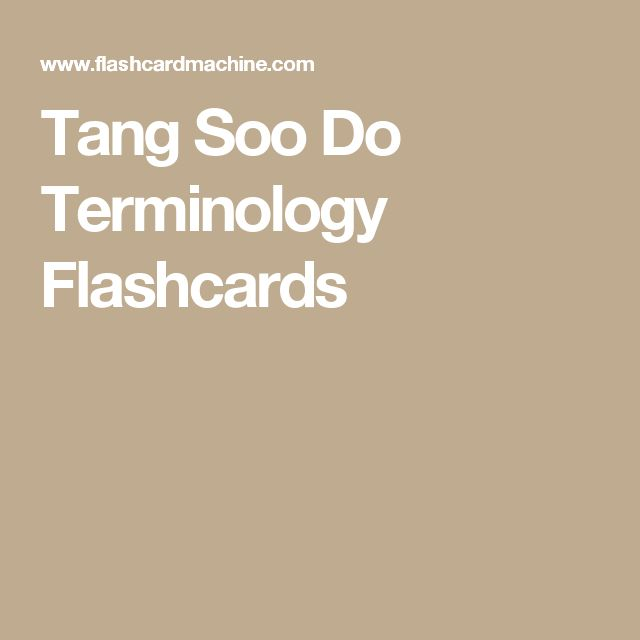 Tang Soo Do Terminology Flashcards