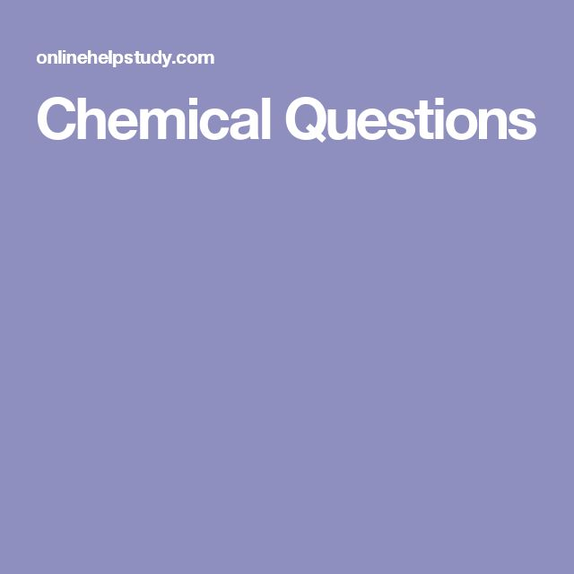 Chemical Questions