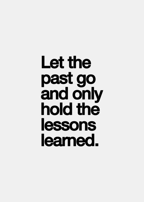 Let the past go..