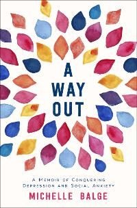 A Way Out: A Memoir of Conquering Depression and Social Anxiety designed by Jennifer Zemanek | JF: Beautiful and expressive, a lovely solution for this cover.