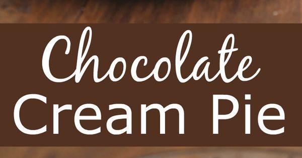 Chocolate Cream Pie | Recipe | Homemade, Oreo pie crusts and Oreo