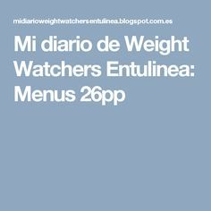 Mi diario de Weight Watchers Entulinea: Menus 26pp