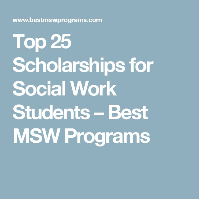 Top 25 Scholarships for Social Work Students – Best MSW Programs