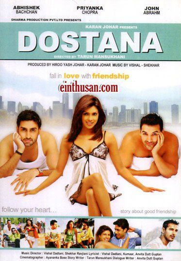Dostana Hindi Movie Online - Abhishek Bachchan, John Abraham and Priyanka Chopra. Directed by Tarun Mansukhani. Music by Vishal-Shekhar. 2008 [U/A] BLURAY ENGLISH SUBTITLE