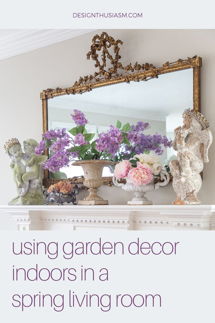 Spring Decor Using Garden Decor Indoors For A Spring Family Room