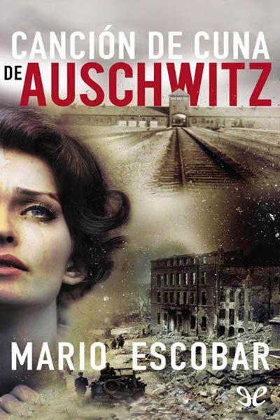 epublibre - Cancion de cuna de Auschwitz
