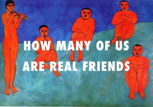 flyartproductions: Lookin for all my real friends Music (1910), Henri Matisse / Real Friends, Kanye West ft. Ty Dolla $ign