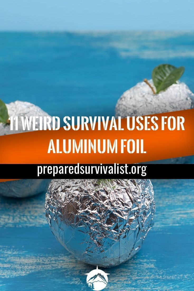How many survival uses for aluninum foil do you know? There are a ton out there….