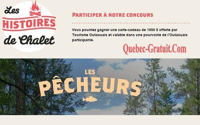1000$ dans une pourvoirie de l'Outaouais | Québec Gratuit
