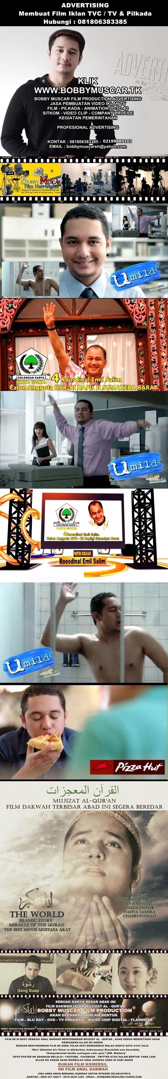 BOBBY MUSCAR FILM PRODUCTION ADVERTISING JASA PEMBUATAN FILM VIDEO IKLAN TV & PILKADA - COMPANY PROFILE.  KONTAK : 081806383385 - 02199889103 EMAIL : muscarart@yahoo.com