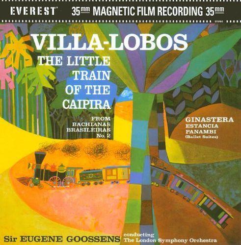 Villa-Lobos: The Little Train of the Caipira; Ginastera: Estancia; Panambi [CD & DVD-A]